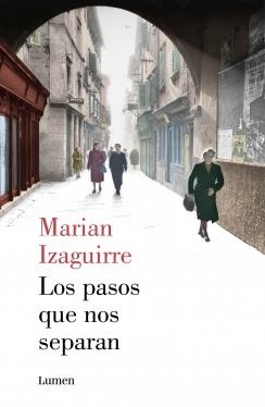 Los pasos que nos separan  by  Marian Izaguirre