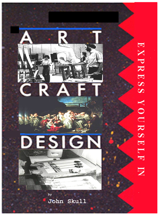 Express Yourself in Art Craft & Design John Skull