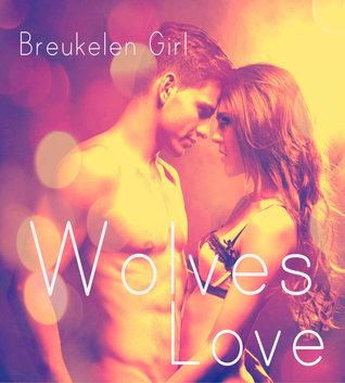 Wolves Love  by  Breukelen Girl