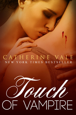 A Touch Of Vampire  by  Catherine Vale