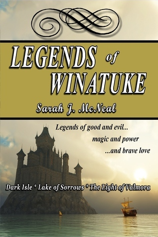 Legends of Winatuke  by  Sarah J. McNeal