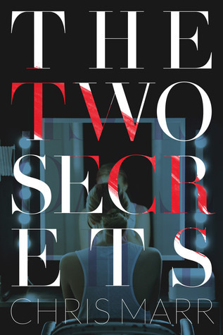 The Two Secrets  by  Chris Marr