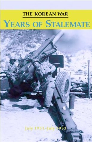 The Korean War - Years of Stalemate U.S. Army Center for Military History