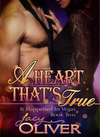 A Heart Thats True  by  Jacy Oliver