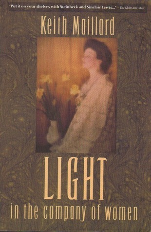 Light in the Company of Women Keith Maillard