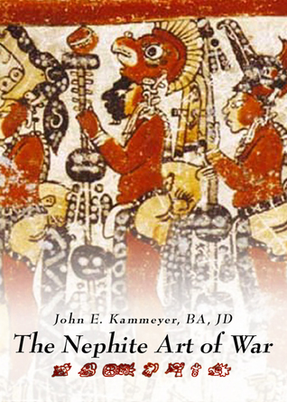 The Nephite Art of War  by  John Kammeyer