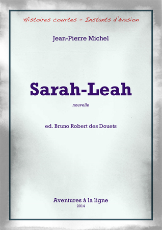 Sarah-Leah  by  Bruno Robert des Douets