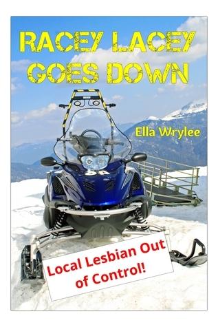 Racey Lacey Goes Down Ella Wrylee