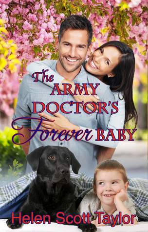 The Army Doctors Forever Baby (Army Doctors Baby Series Prequel)  by  Helen Scott Taylor