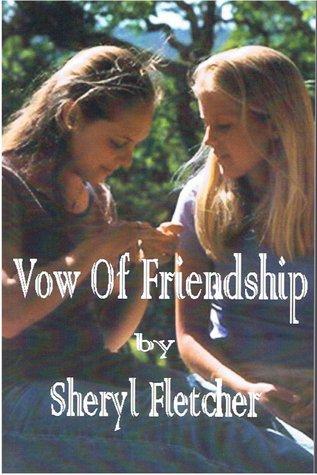 Vow of Friendship Sheryl Fletcher