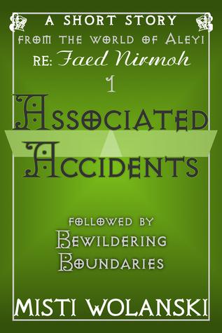 Associated Accidents  by  Misti Wolanski