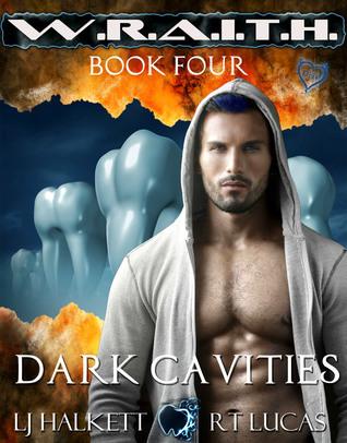 Dark Cavities (W.R.A.I.T.H. #4) L.J. Halkett