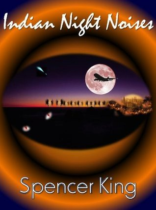 Indian Night Noises  by  William P. King