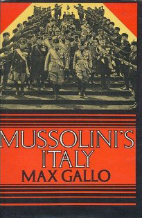 Mussolinis Italy  by  Max Gallo