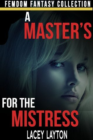A Masters for the Mistress Lacey Layton