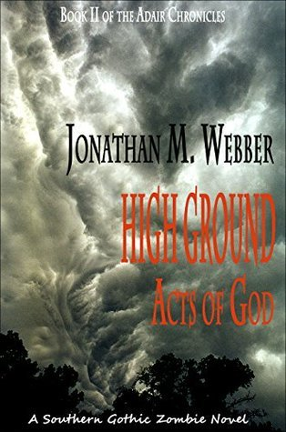 High Ground: Acts of God (The Adair Chronicles Book 2)  by  Jonathan Webber