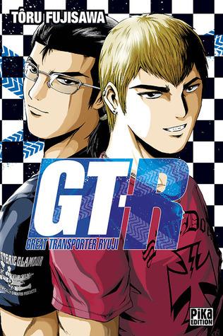 GT-R : Great Transporter Ryuji  by  Tōru Fujisawa