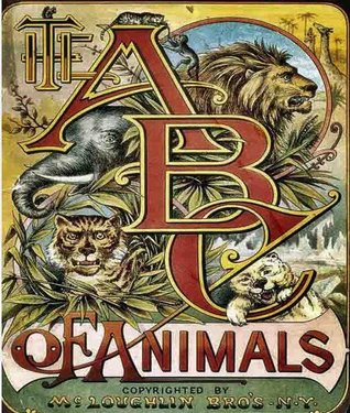 The ABC of Animals (The Alphabet Rhymes Picture Book for Children)  by  McLoughlin Bros Inc.