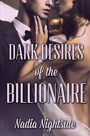 Dark Desires Of The Billionaire  by  Heather  Chase