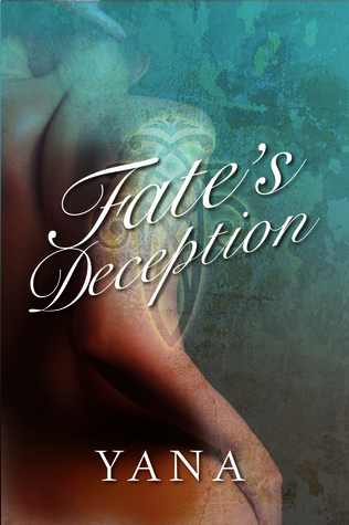 Fates Deception  by  Yana