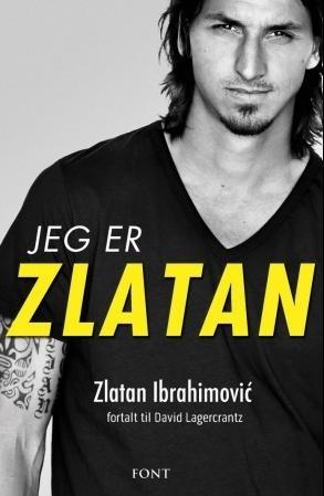 Jeg er Zlatan  by  David Lagercrantz