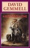 Meče noci a dne (Drenai Saga, #11) (The Damned, #2)  by  David Gemmell