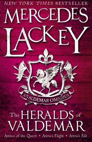 The Heralds of Valdemar Omnibus Mercedes Lackey