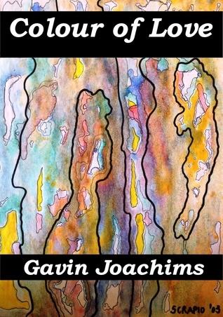 Colour of Love Gavin Joachims