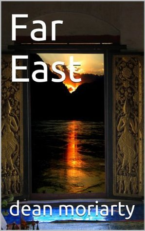 Far East (5) Dean Moriarty
