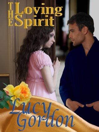 The Loving Spirit  by  Lucy Gordon