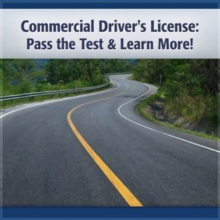 Commercial Driving License: Commercial Driving License Test Deaver Brown