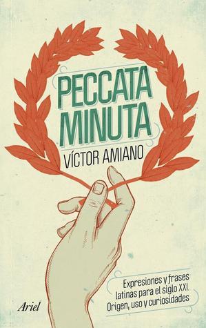 Peccata Minuta  by  Victor Amiano