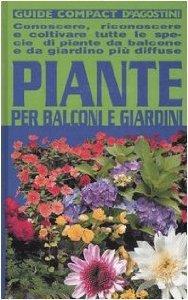 Piante per balconi e giardini Maria Teresa Della Beffa