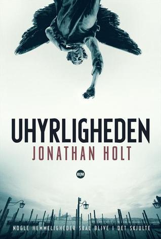 Uhyrligheden (The Carnivia Trilogy, #1)  by  Jonathan  Holt