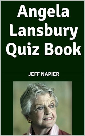 Angela Lansbury Quiz Book  by  Jeff Napier