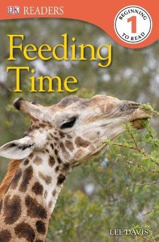 DK Readers L1: Feeding Time  by  DK Publishing
