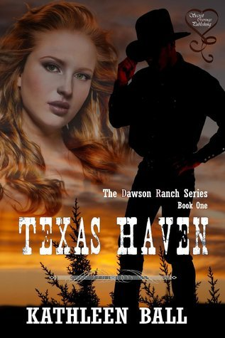 Texas Haven (Dawson Ranch, #1) Kathleen Ball