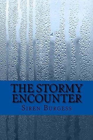 The Stormy Encounter Siren Burgess