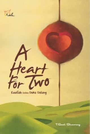 A Heart for Two T. Sandi Situmorang