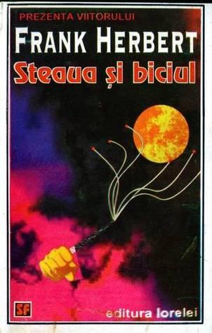 Steaua si biciul (ConSentiency Universe #1)  by  Frank Herbert
