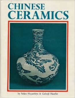 Chinese Ceramics  by  Charles A. Pomeroy