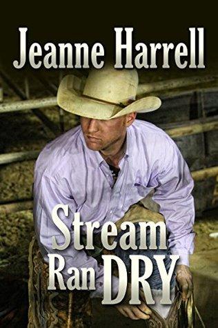 Stream Ran Dry Jeanne Harrell