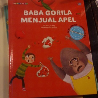 Baba Gorila Menjual Apel (Seri Genius Matematika, #4, Pengurangan)  by  Woo-Joo Hong