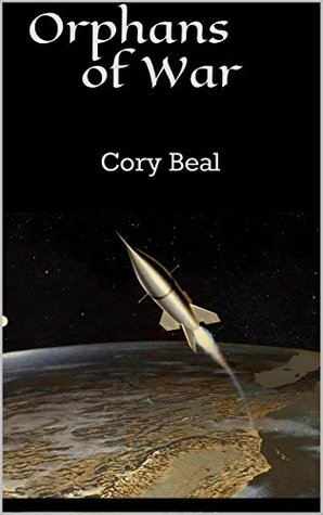 Orphans of War (Independence Shorts Book 1)  by  Cory Beal