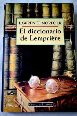 El diccionario Lempriere  by  Lawrence Norfolk