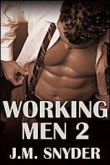 Working Men 2  by  J.M. Snyder