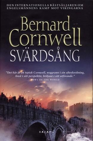 Svärdsång (800-talets England, #4)  by  Bernard Cornwell