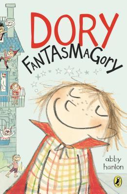 Dory Fantasmagory Abby Hanlon