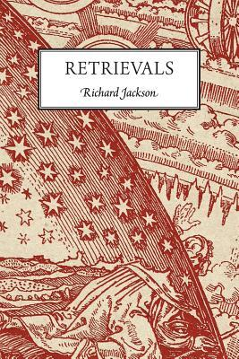 Retrievals Richard Jackson