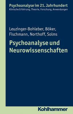 Psychoanalyse Und Neurowissenschaften Heinz Boker